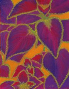 Coleus Gone Wild, pastel, © 2015 Anne S. Katzeff